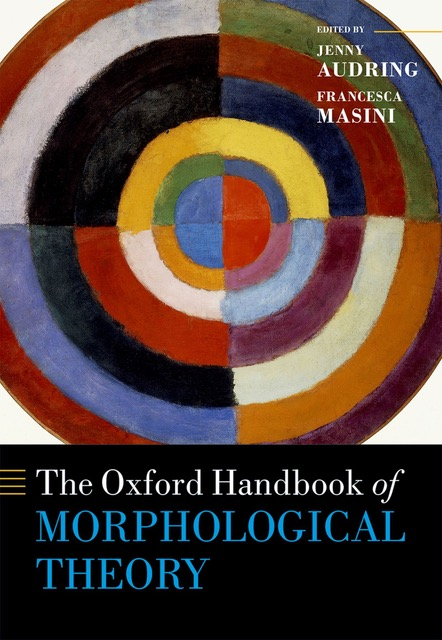 The Oxford Handbook of Morphological Theory – Pubblicazioni